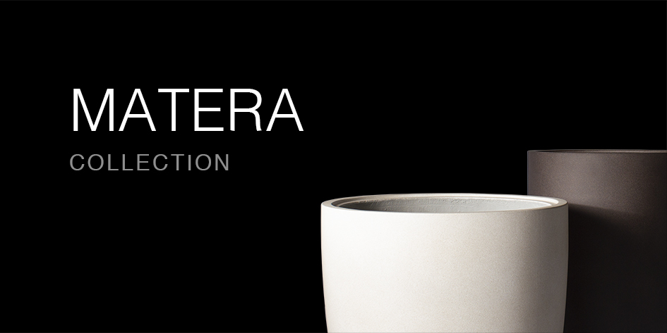 MATERA COLLECTION